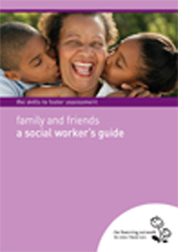 The Skills to Foster Assessment: Family and Friends Foster Care