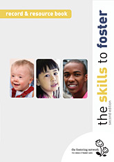 The Skills to Foster - Record and Resource Book