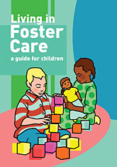 Living in Foster Care: A guide for Children [Pack of 10]