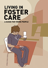 Living in Foster Care: A guide for Young People [Pack of 10]